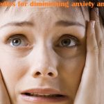 Natural remedies for diminishing anxiety and depression