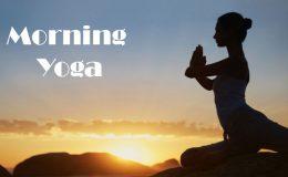 benefits of morning yoga