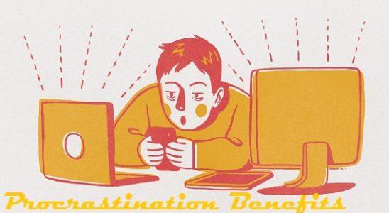 benefits of procrastination