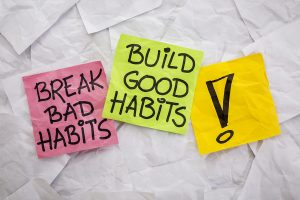 how to create new habits and stick to them